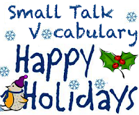 Vocabulary for Small Talk about the Holiday Season in the US